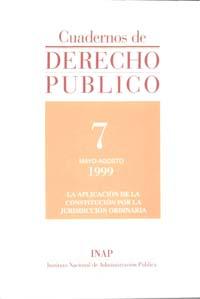 Ver Cuadernos de Derecho Público. 1997-2007. Número 7