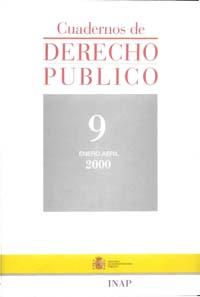 Ver Cuadernos de Derecho Público. 1997-2007. Número 9