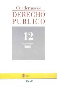 Ver Cuadernos de Derecho Público. 1997-2007. Número 12