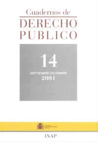 Ver Cuadernos de Derecho Público. 1997-2007. Número 14