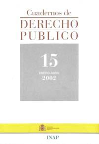 Ver Cuadernos de Derecho Público. 1997-2007. Número 15