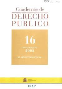 Ver Cuadernos de Derecho Público. 1997-2007. Número 16