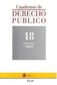 Ver Cuadernos de Derecho Público. 1997-2007. Número 18
