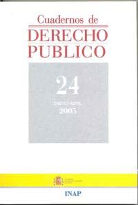 Ver Cuadernos de Derecho Público. 1997-2007. Número 24