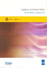 Ver Cuadernos de Derecho Público. 1997-2007. Número 29