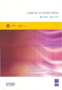 Ver Cuadernos de Derecho Público. 1997-2007. Número 30